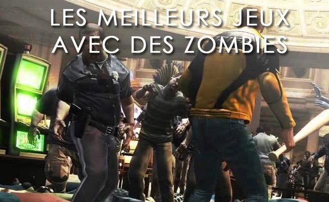 Les meilleurs jeux avec des Zombies
